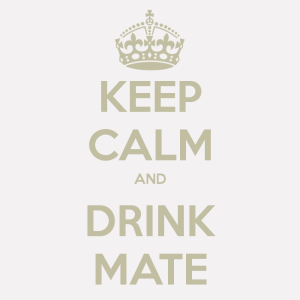 keep-calm-and-drink-mate-