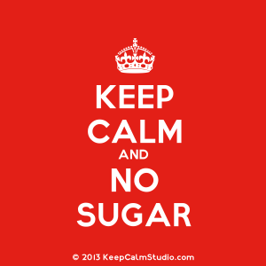 Keep-Calm-and-No-Sugar